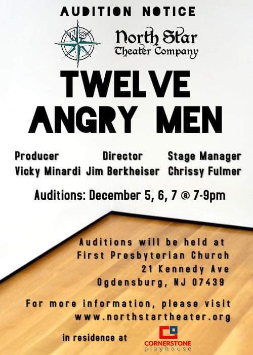 Auditions for 12 Angry Men on December 5, 6, 7 from 7 to 9 pm.